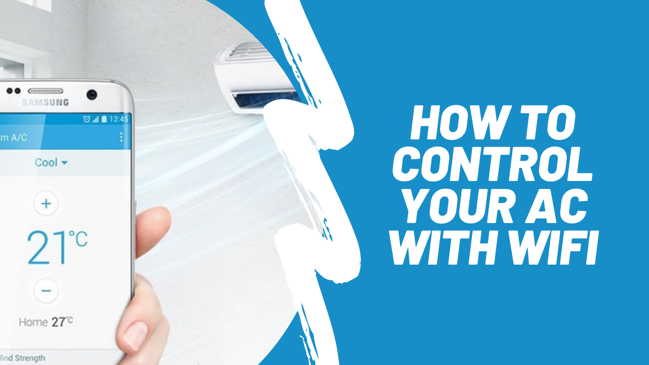 how to control your ac with wifi