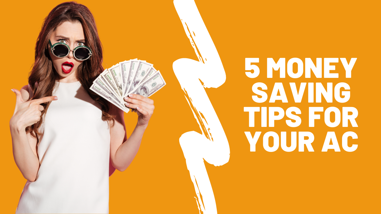 5 money saving tips for your air conditioner
